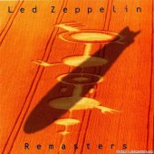 Led Zeppelin - Remasters (1990) [FLAC (tracks + .cue)]