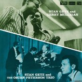 Stan Getz And Gerry Mulligan - Stan Getz And The Oscar Peterson Trio (1958/2020) [FLAC (tracks)]