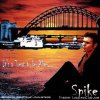 Spike - 2006 - It's A Treat To Be Alive... (2006) [FLAC (tracks + .cue)]