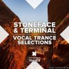Stoneface & Terminal - Vocal Trance Selections (2020) [FLAC (tracks)]