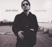 Jakob Dylan - Seeing Things (2008) [FLAC (image + .cue)]