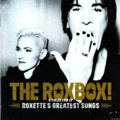Roxette - The RoxBox! (A Collection Of Roxette's Greatest Songs) (2015) [FLAC (tracks + .cue)]