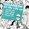 Gigamesh - All My Life ep (2012) [FLAC (tracks)]