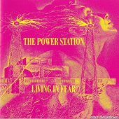 The Power Station - Living In Fear (1996) [FLAC (image + .cue)]