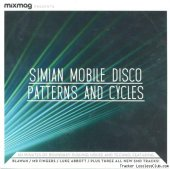 Simian Mobile Disco & VA - Patterns And Cycles (2012) [FLAC (tracks + .cue)]