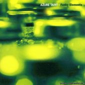 Azure Taint - Funky Elements (2000) [FLAC (image + .cue)]