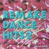 VA - Remake Dance Hits Vol. 2 (1993) [FLAC (image + .cue)]