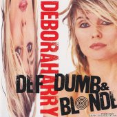 Deborah Harry - Def, Dumb & Blonde (1989) [FLAC (image + .cue)]