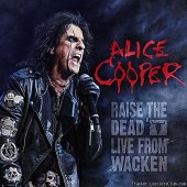 Alice Cooper - Raise The Dead - Live From Wacken (2014) [FLAC (image + .cue)]