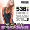 VA - 538 Dance Smash 2016 Vol.3 (2016) [FLAC (image + .cue)]