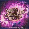 Supersonic Blues Machine - Road Chronicles - Live! (2019) [FLAC (tracks)]