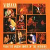 Nirvana - From The Muddy Banks Of The Wishkah (1996/2009) [FLAC (image + .cue)]