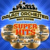 Palast Orchester Mit Seinem Sanger Max Raabe - Super Hits (2001) [FLAC (image + .cue)]