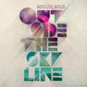 Miguel Migs - Outside the Skyline (2011) [FLAC (tracks + .cue)]
