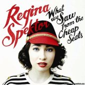 Regina Spektor - What We Saw From The Cheap Seats (2012) [FLAC (tracks + .cue)]