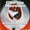 Giorgio Moroder  ‎–  On The Groove Train Volume 1: 1975 - 1993 (2012) [FLAC (image + .cue)]