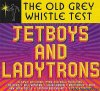 VA - The Old Grey Whistle Test: Jetboys And Ladytrons (2018) [FLAC (tracks + .cue)]