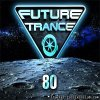 VA - Future Trance vol.80 (2017) [FLAC (tracks)]