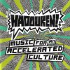 Hadouken! - Music For An Accelerated Culture (2008) [FLAC (tracks + .cue)]