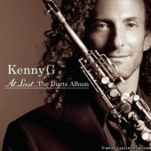 Kenny G - At Last...The Duets Album (2004) [FLAC (tracks + .cue)]