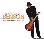George Benson - The Greatest Hits Of All (2004) [FLAC (image + .cue)]