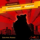 Approaching Nirvana - Subliminal Message (2011) [FLAC (tracks)]