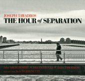 Joseph Tawadros - The Hour of Separation (2010) [FLAC (image + .cue)]