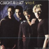 Caught In The Act - Vibe (1997) [FLAC (tracks + .cue)]