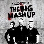 Scooter - The Big Mash Up (2012) [FLAC (image + .cue)]