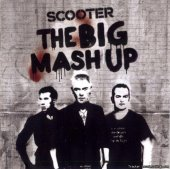 Scooter - The Big Mash Up (2CD) (2011) [FLAC (tracks + .cue)]