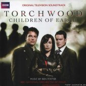 Ben Foster & The BBC National Orchestra of Wales - Torchwood: Children of Earth / Торчвуд: Дети Земли (2009) [FLAC (tracks + .cue)]
