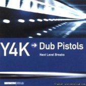 VA - Dub Pistols – Y4K → Dub Pistols - Next Level Breaks (2002) [FLAC (tracks + .cue)]
