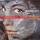 Smoke City  - Underwater Love (1997) [FLAC (image + .cue)]