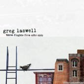 Greg Laswell - Three Flights from Alto Nido (2008) [FLAC (tracks + .cue)]