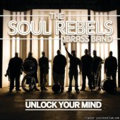 The Soul Rebels Brass Band - Unlock Your Mind (2012) [FLAC (tracks + .cue)]