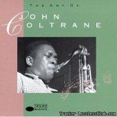 John Coltrane - The Art of John Coltrane (1992/2011) [FLAC (tracks)]