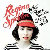 Regina Spektor - What We Saw from the Cheap Seats (2012) [FLAC (tracks)]
