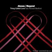 Above & Beyond feat. Richard Bedford - Thing Called Love (2011) [FLAC (tracks + .cue)]