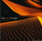 VA - The Desert Lounge Vol. 1 (2005) [FLAC (tracks + .cue)]