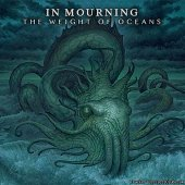 In Mourning - The Weight of Oceans (2012) [FLAC (tracks + .cue)]