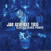 Jan Gerfast Trio - Electric Blues Power (2012) [FLAC (image + .cue)]