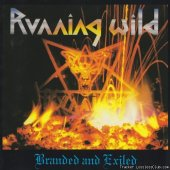 Running Wild - Branded And Exiled  (1985) [FLAC (image + .cue)]