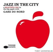 Gare du Nord - Jazz In the City (2007) [FLAC (tracks + .cue)]