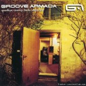 Groove Armada - Goodbye Country (Hello Nightclub) (2001) [FLAC (image + .cue)]