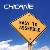 Chicane - Easy To Assemble (2003) [FLAC (tracks + .cue)]