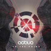 Activa - To The Point (2012) [FLAC (tracks + .cue)]