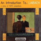 Laibach - An Introduction To... (2012) [FLAC (image + .cue)]
