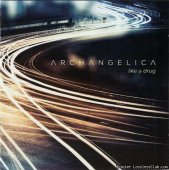 Archangelica - Like A Drug (2013) [FLAC (image + .cue)]