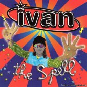 Ivan -  The Spell (2000) [FLAC (image + .cue)]