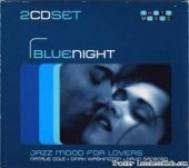 VA - Blue Night (Jazz mood for lovers) (2003) [FLAC (image + .cue)]
